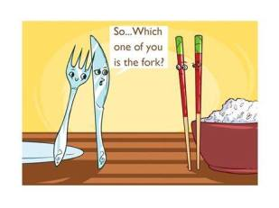 So... Which one of you is the fork?